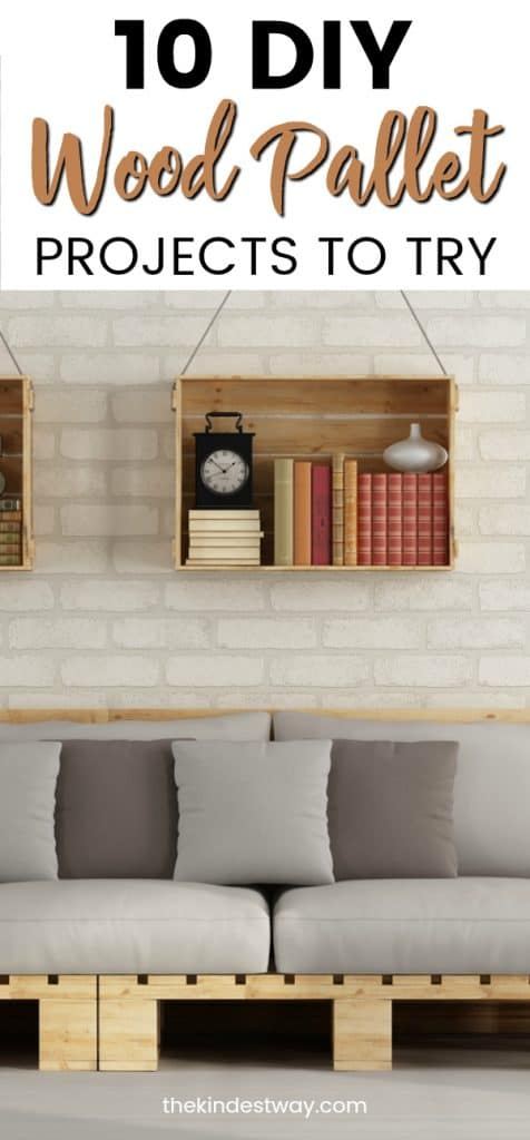 10 Diy Wood Pallet Projects And Ideas You Can Try Today