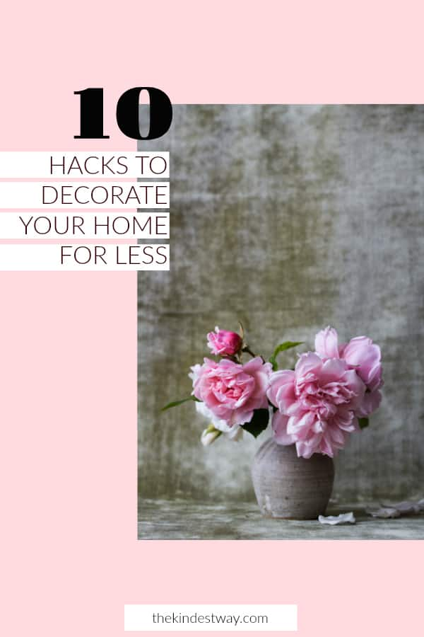 Decorating Ideas for the Home | Home Decor | Home Decor Hacks | Home Decorating on a Budget | Home Decor Ideas | Home Decor Ideas DIY | Budget Home Decor | How to Decorate Your Home for Less | Save Money Decorating Your Home | Cheap Home Decorating Hacks