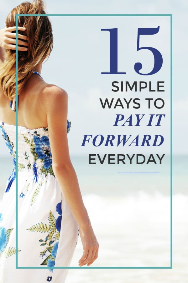 15 Simple Ways to Pay it Forward Everyday. Paying it Forward doesn't always have to mean grand gestures and expensive gifts, it can be as simple as a smile! Find 15 great ways to pay it forward that are also super simple! #payitforward #givingback #doinggood
