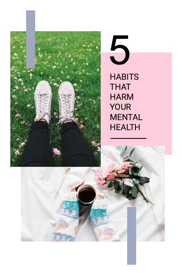 5 Habits that harm your mental health. Mental Health | Mental Health Awareness | Mental Health Help #mentalhealth