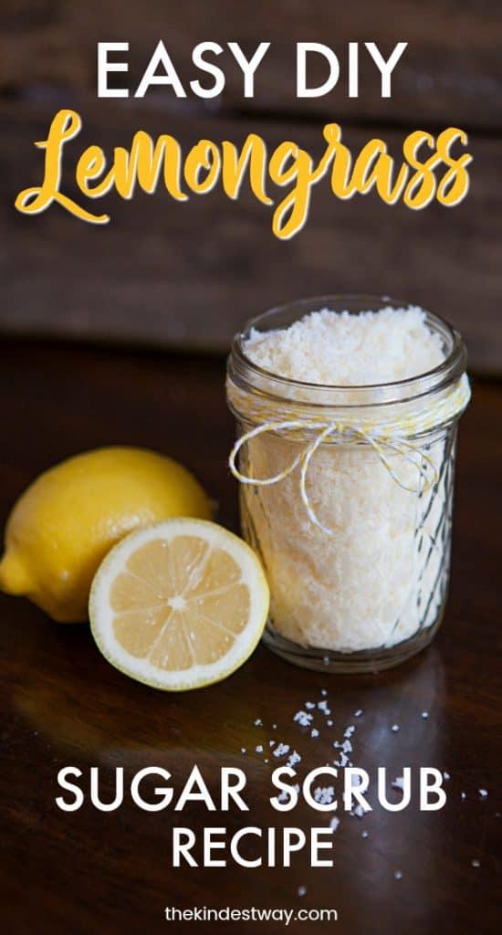 Lemongrass Sugar Scrub Recipe | DIY Body Scrub Recipe | Sugar Body Scrub Recipe | Vegan Body Scrub | Organic Body Scrub Recipe | Easy DIY Body Scrub #DIY #beauty #scrub #Recipe