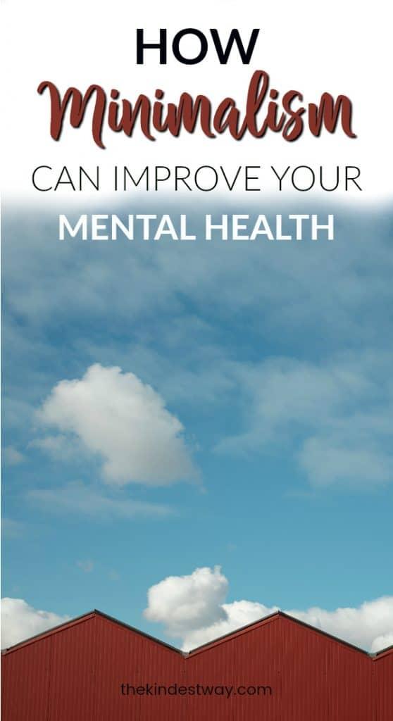 How Minimalism can Improve Your Mental Health | Benefits of Minimalism | Mental Health | Wellness | Self-Care | Minimalism Hacks | Life Hacks | Happier Life  #wellbeing #wellness #minimalism #mentalhealth