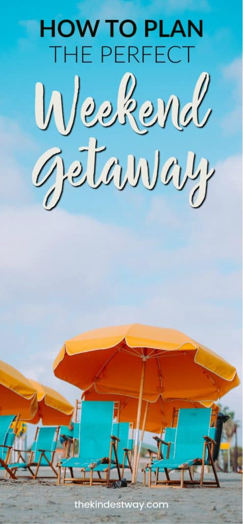 5 Tips for Planning the Perfect Weekend Getaway! Vacation planning | Short Vacation | Weekend Break | Holiday Planning | Weekend Getaway | Short Vacation | Planning a Holiday