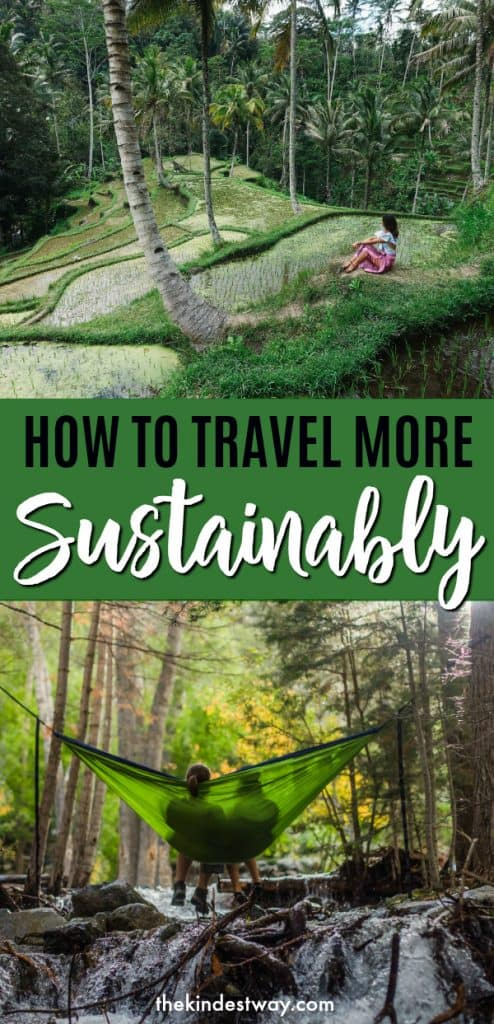 How to Travel More Sustainably. Five Tips for Sustainable Travel | Travelling Sustainably | Sustainable Travel | Responsible Travel | How to Travel Sustainably | Responsible Travel Tips | Sustainable Holiday Ideas #sustainability #responsible #travel #Traveltips #ethical