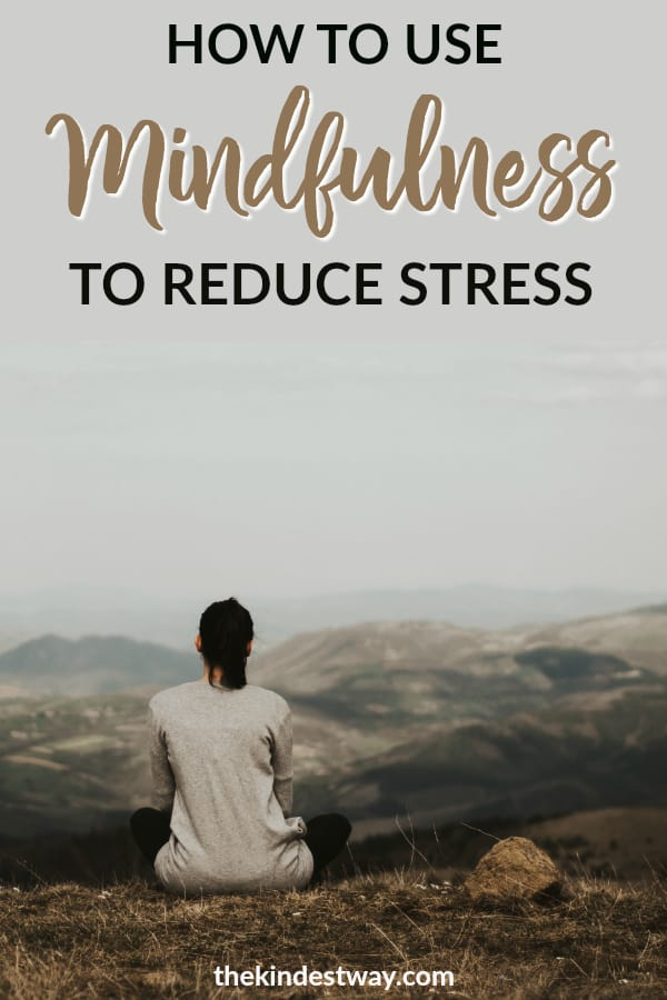 Learn how to use mindfulness to reduce stress in your life. Through implementing simple practises, mindfulness can help you achieve a healthier balance in your life. #mindful #mindfulness #stress #health